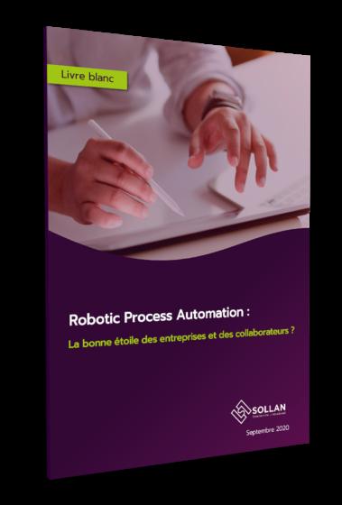"""Livre blanc """"Robotic Process Automation, la bonne étoile des entreprises et des collaborateurs ?"""""""